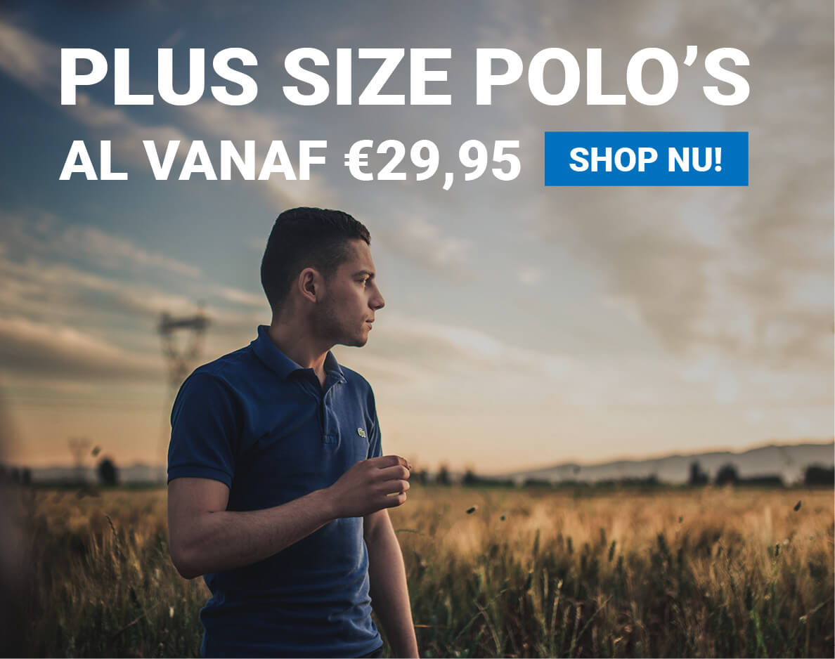 Polo's in plus sizes, al vanaf 29,95!
