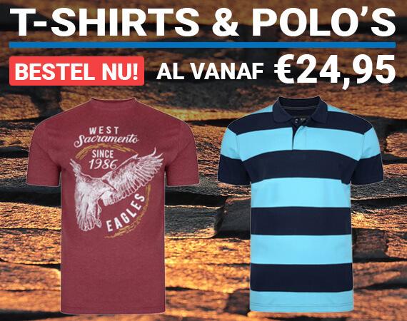 T-shirts & Polo's, al vanaf 24,95!